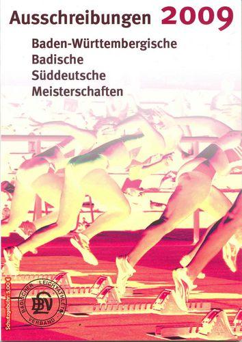 Ausschreibungsbroschüre 2009<br>für Badische, Baden-Württembergische und Süddeutsche Meisterschaften